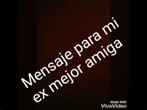imagenes sad para tu ex mensaje para mi ex mejor amiga miguel ruales youtube