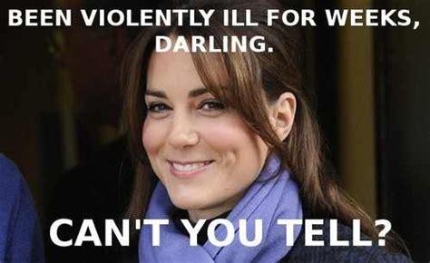 Kate Middleton Meme - kate middleton has morning sickness funny pinterest