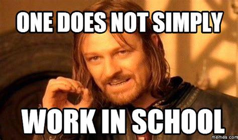 School Work Memes - home memes com