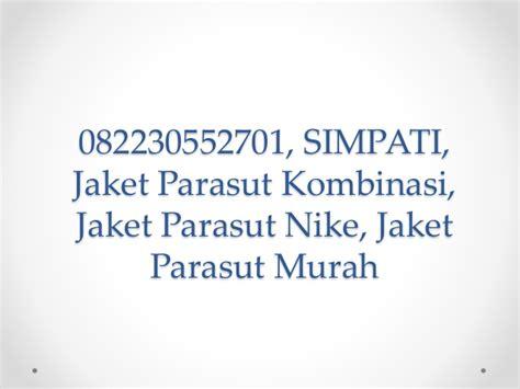 Nike Parasut Kombinasi 1 082230552701 simpati jaket parasut kombinasi jaket parasut nike j