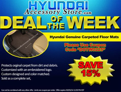 Deal Of The Week 25 At Adasacom by Hyundaiaccessorystore S Deal Of The Week 02 25 14 03 04 14