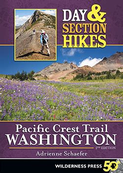 pacific crest trail washington sections wilderness press hiking day section hikes pacific