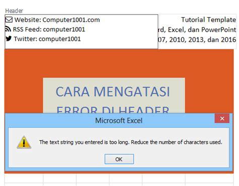 tip atasi error header footer excel  terlalu panjang computer