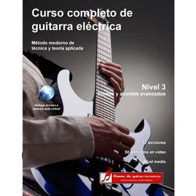 libro curso completo de guitarra curso completo de guitarra electrica nivel 3 clasesdeguitarra com co