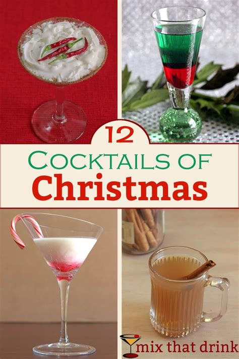 christmas cocktail recipes the 12 cocktails of christmas mix that drink