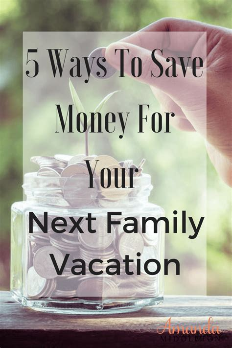 5 ways to save money 5 ways to save money for your next family vacation