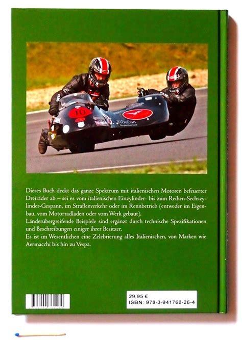 Motorrad Auf Italienisch by Italienische Gespanne Buch