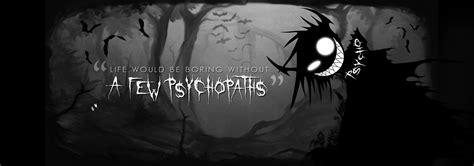 But Psycho psycho