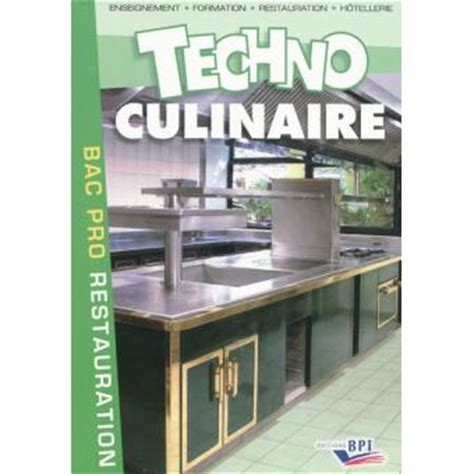 technologie cuisine bac pro technologie culinaire bac pro broch 233 michel maincent