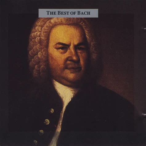 the best of bach johann sebastian bach the best of bach cd compilation
