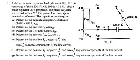 capacitor bank connected in delta a delta connected capacitor bank shown in fig p1 chegg