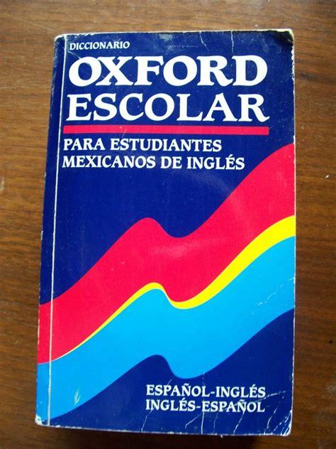 libro diccionario oxford study para diccionario oxford escolar espa 241 ol ingl 233 s ed univ oxford pm0 260 00 en mercadolibre