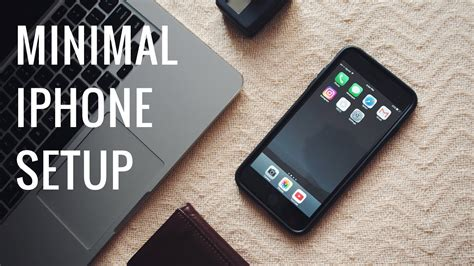 minimal iphone setup whats   iphone   youtube