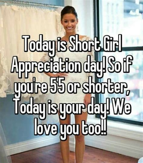 today is national short girl appreciation day best 25 short girl appreciation day ideas on pinterest