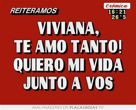 Imagenes Te Amo Viviana | viviana te amo tanto quiero mi vida junto a vos placas