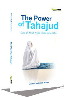 Terapi Shalat Tahajud New the power of tahajud free pdf book store