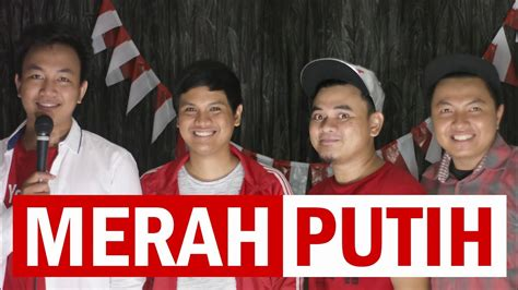 youtube film indonesia merah putih merah putih gombloh acapella cover by easycapella