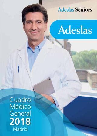 adeslas cuadro medico madrid cuadro m 233 dico general 2018 adeslas seniors by seguros