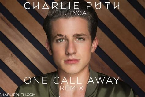 charlie puth jukebox charlie puth feat tyga one call away remix