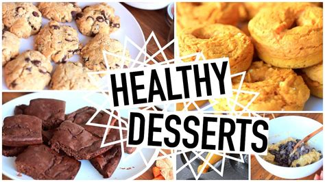 healthy dessert recipes easy quick healthy recipes