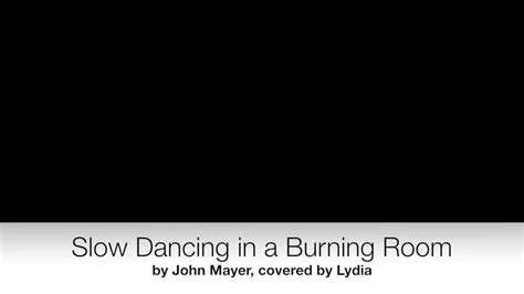 In A Burning Room Cover by In A Burning Room Cover By Lydia Altman