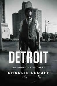 Detroit Reporter Book by Author Leduff Author Of Detroit An American Autopsy Npr