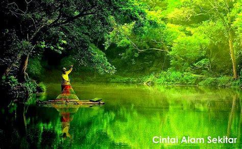 Cinta Alam menyemai cinta terhadap alam sekitar relaks minda
