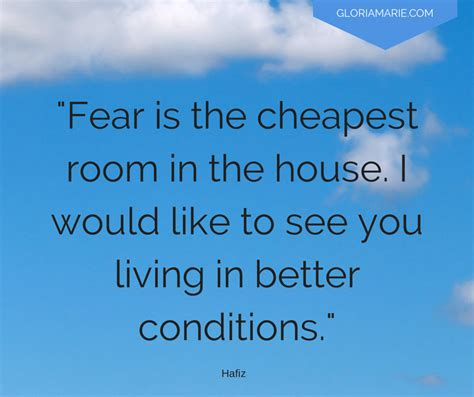 fear is the cheapest room in the house whistler quotes quotesgram