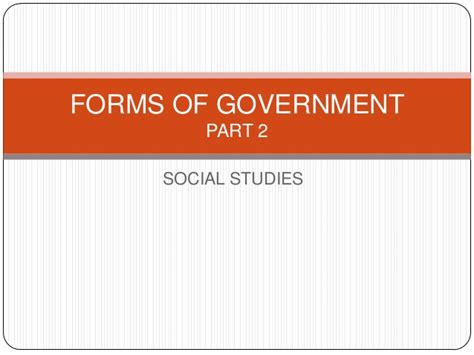 government sections forms of government part 2