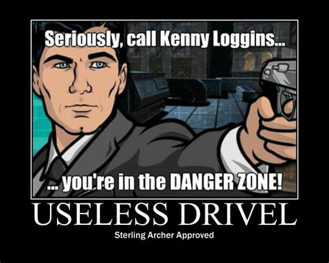 Danger Zone Meme - archer meme