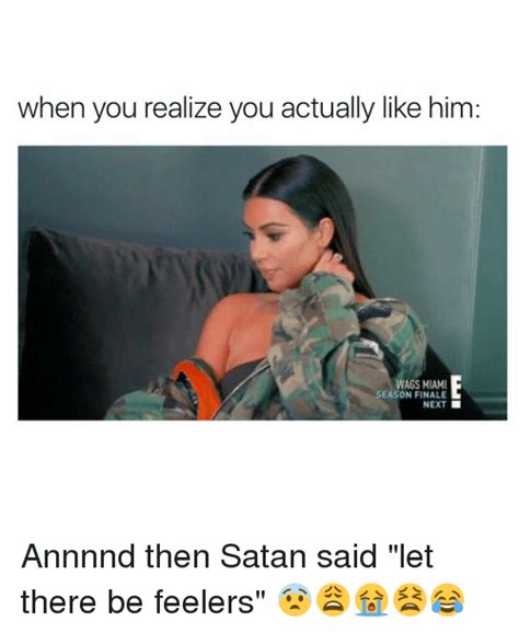 And Then Satan Said Let - when you realize you actually like him wags miami season