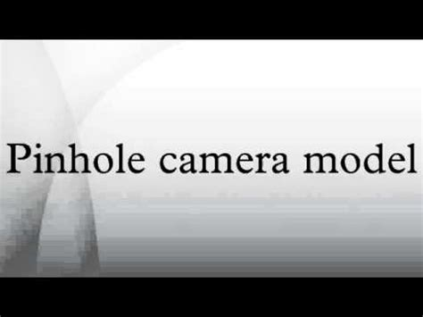 pinhole model pinhole model