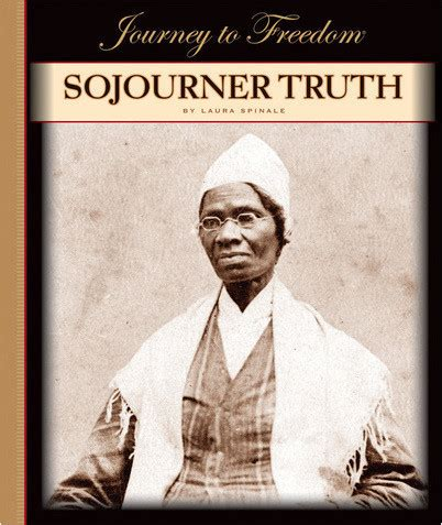 a picture book of sojourner sojourner the child s world