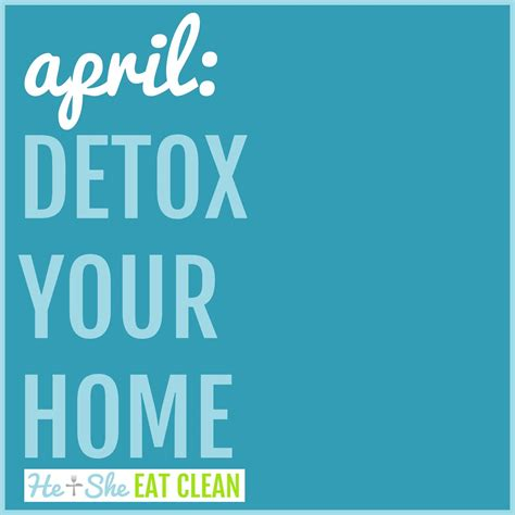 Detox Your Home by Detox Your Home April Fitnessfreakclub Fitness Freak Club