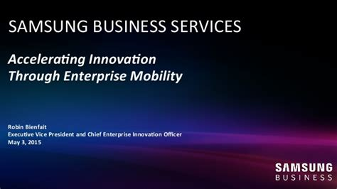 Samsung Electronics America Columbia Mba Linkedin by Accelerating Innovation Through Enterprise Mobility