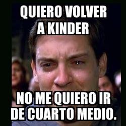 meme crying peter parker no me quiero ir a la c 225 rcel 18581910 meme crying peter parker quiero volver a kinder no me quiero ir de cuarto medio 23713321
