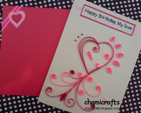 birthday cards to make at home chami crafts handmade greeting cards quilled in