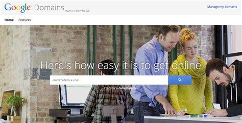 novedades y noticias google presenta su servicio para registrar dominios web