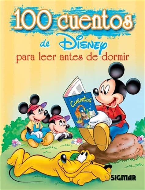 leer libro de texto cuentos clasicos para sonar gratis para descargar 100 cuentos de disney para leer antes de dormir por 100 cuentos 9789501112993 c 250 spide com