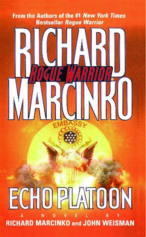 echo platoon ebook by richard marcinko weisman