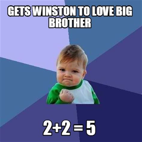 Meme With Two Pictures - meme creator gets winston to love big brother 2 2 5