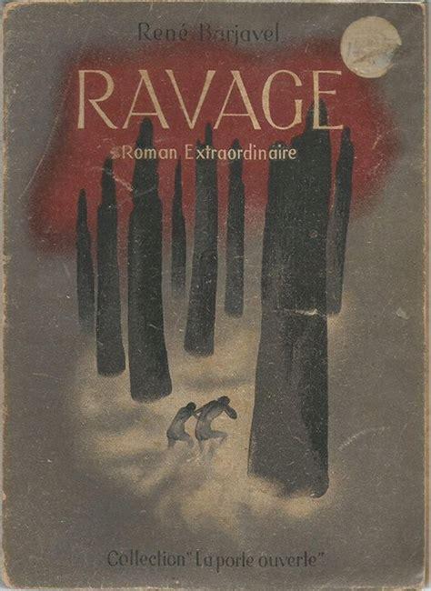 la nuit des temps ren 233 barjavel fiche livre critiques adaptations noosfere resume de ravage de rene barjavel