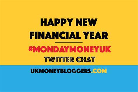 change money for new year happy new financial year mondaymoneyuk uk money