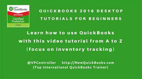 quickbooks tutorial for beginners quickbooks desktop tutorials for beginners perfect for