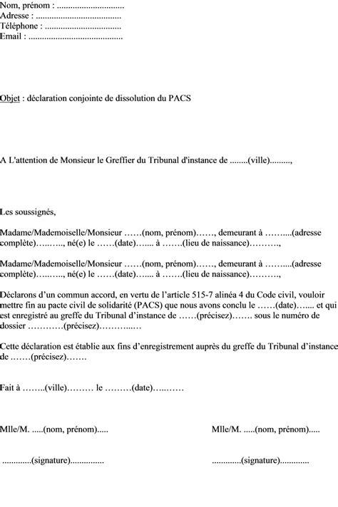 Exemple De Lettre Tribunal D Instance Exemple De Lettre De D 233 Claration Conjointe De Dissolution Du Pacs Au Greffe Du Tribunal D
