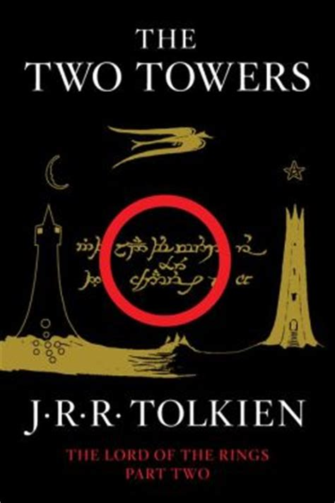 the two towers lord 0007203551 the two towers being the second part of the lord of the rings by j r r tolkien