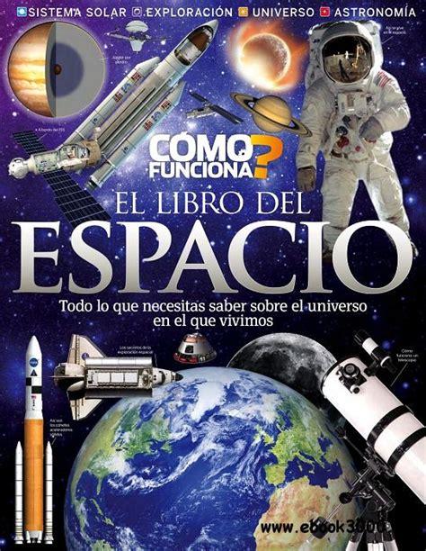 libro espacio como funciona el libro del espacio free ebooks download