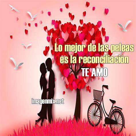 imagenes de amor para reconciliacion im 225 genes de reconciliaci 243 n de amor 171 frases mensajes y
