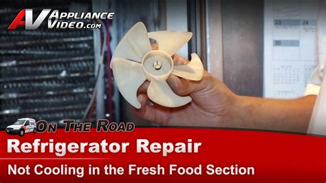 refrigerator fan not working refrigerator repair not in fresh food section or