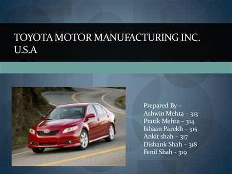 toyota manufacturing company toyota motor manufacturing inc case study